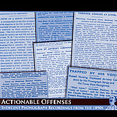 Various Artists: Actionable Offenses: Indecent Phonograph Recordings From The 1890s