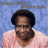 Margaret Allison: Touch Me Again *