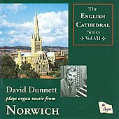 The English Cathedral Series Vol 7 - Norwich Cathedral - Cook, Statham / David Dunnett