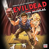 Original Broadway Cast: Evil Dead: The Musical [Original Cast Recording] [PA]