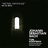 Bach: Actus Tragicus, BWV 21 / Koopman, et al