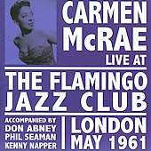 Carmen McRae: Live at the Flamingo