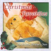 Christmas Favourites / Houston Children's Choir, et al