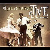 Various Artists: Jive in Germany: Oh Yes, Das Ist Musik