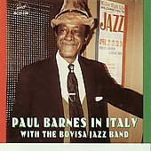 Paul Barnes (2~Jazz): In Italy: With Bovisa Jazz Band *