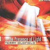 Terry Oldfield: In the Presence of Light