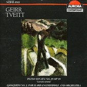 Geirr Tveitt: Concerto No. 2 for Hardanger Fiddle and Orchestra; Piano Sonata No. 29