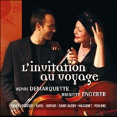 L'invitation au Voyage: Music By Debussy, Ravel, Duparc, Saint-saens, Massenet