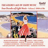 Various Artists: The Golden Age of Light Music: Four Decades of Light Music, Vol. 2 - 1940s & 50s