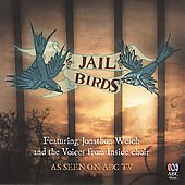 Jonathon Welch: Jailbirds: Voices From Inside