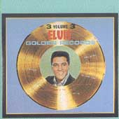 Elvis Presley: Elvis' Golden Records, Vol. 3 [Remaster]