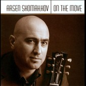 Arsen Shomakhov: On the Move *