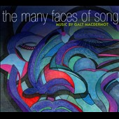 Galt MacDermot: The Many Faces of Song [Digipak]