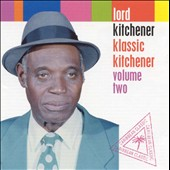 Kitchener/Lord Kitchener: Klassic Kitchener, Vol. 2