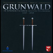 Grunwald: In Honor Of Polish Warriors 1410-2010