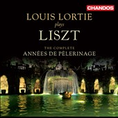 Lizst: The Complete Anne&eacute;s de Pelerinage / Lortie