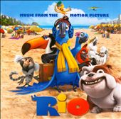 Original Soundtrack: Rio [Music from the Motion Picture]