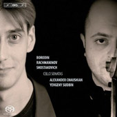 Borodin, Rachmaninov, Shostakovich: Cello Sonatas / Chaushian