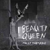 Molly Thomason: Beauty Queen *