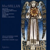MacMillan: Jubilate Deo; Tremunt videntes angeli; Le tombeau de Georges Roualt; Etc. / Matthew Owens / Wells Cathedral Choir,  Jonathan Vaughn, organ