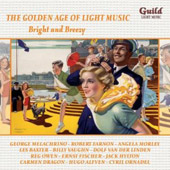 The Golden Age of Light Music: Bright & Breezy