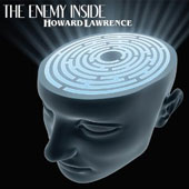 Howard Lawrence: The  Enemy Inside [Digipak]