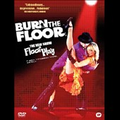 Floorplay: Burn the Floor/Floorplay