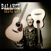 Steve Law: Balance [Digipak]