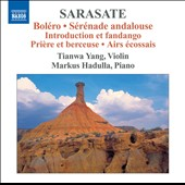 Sarasate: Bolero; Serenade andalouse et al. / Tianwa Yang, violin; Markus Hadulla, piano