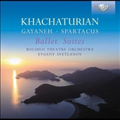 Khachaturian: Gayaneh, Spartacus Ballet Suites / Svetlanov