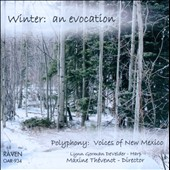 Winter: An Evocation / Polyphony: Voices of New Mexico