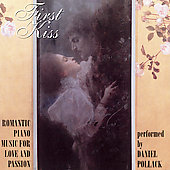 First Kiss - Romantic Piano Music / Daniel Pollack