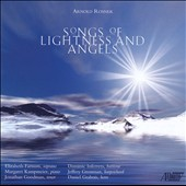 Arnold Rosner: Songs of Lightness and Angels / Farnum, Inferrera, Kampmeier, Grossman