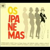 The Ipanemas: Os Ipanemas [Digipak]
