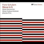 Schubert: Mass in G; German Mass; Salve Regina; Magnificat / Vienna Chamber Choir