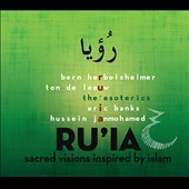 Ru'ia - Choral works by Ton de Leeuw; Bern Herbolsheimer; Hussein Janmohamed; Eric Banks / The Esoterics