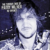 Paddy Milner: The Curious Case of Paddy Milner Re-Opened [Digipak]