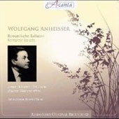 Romantic Ballads: Loewe, Schubert, Schumann, Jensen, Mendelssohn, Wolf et al. / Wolfgang Anheisser, baritone; Julius Severin, piano