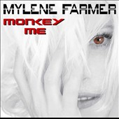 Mylène Farmer: Monkey Me