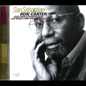 Golden Striker Trio/Ron Carter (Bass): San Sebastian *