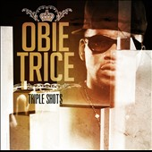 Obie Trice: Triple Shots *