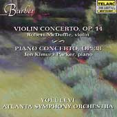 Barber: Violin & Piano Concertos / Levi, McDuffie, Parker