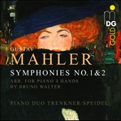 Mahler: Symphonies Nos. 1 & 2 arr. for Piano 4-Hands by Bruno Walter / Piano Duo Trenkner & Speidel