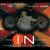 Impact Nation Choir: The In Times [Digipak]