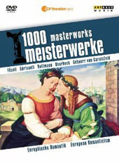 1000 Masterworks: European Romanticism