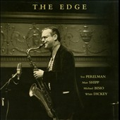 Ivo Perelman/Matthew Shipp: The  Edge