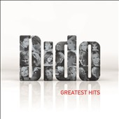 Dido: Greatest Hits *