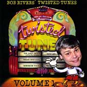 Bob Rivers: The Best of Twisted Tunes, Vol. 1