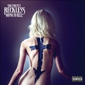 The Pretty Reckless: Going to Hell [PA]