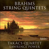 Brahms: String Quintets Nos. 1 & 2  / Takács Quartet, Lawrence Power (viola)
